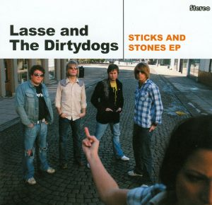 Lasse and The Dirtydogs: Sticks and Stones