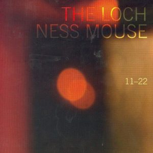 The Loch Ness Mouse:  11-22
