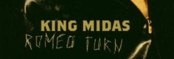 King Midas: Romeo Turn
