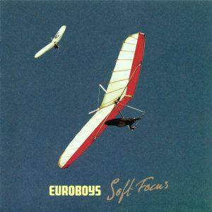 Euroboys: Soft focus