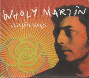 Wholy Martin: Vampïre songs