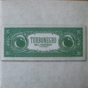 Turbonegro: Sell Your Body (To The Night)