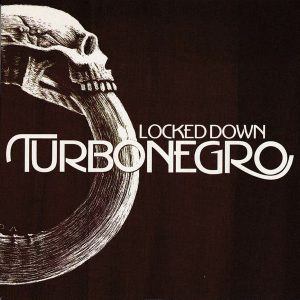 Turbonegro: Locked Down