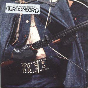 Turbonegro: Fuck the world